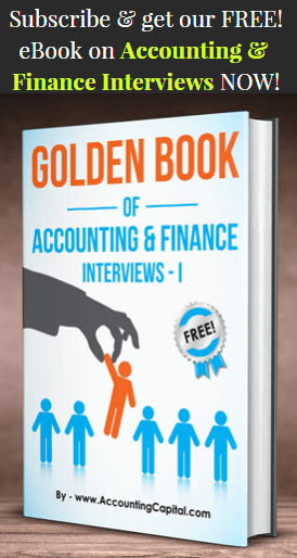 Golden Book of Accounting and Finance Interview Questions Part - I